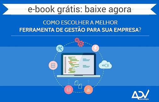 CTA - e-book Como escolher a melhor ferramenta de gestão para sua empresa